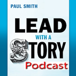 Lead_with_a_Story_podcast_cover 2