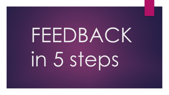 5 Steps to more effective feedback