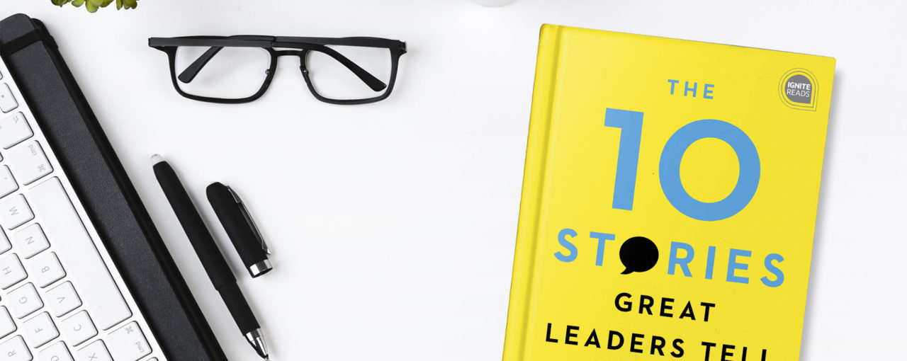 Behind the Pages of The 10 Stories Great Leaders Tell