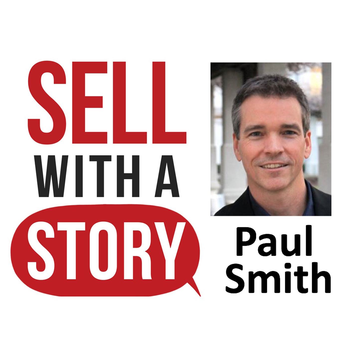 Sell with a Story Podcast